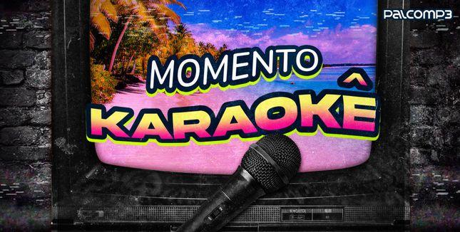 Imagem da playlist Momento karaokê