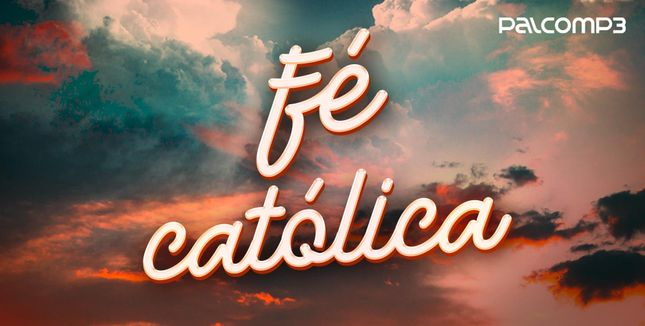 Imagem da playlist Fé católica