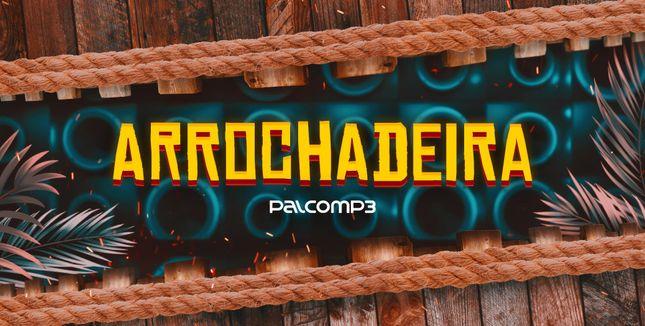 Imagem da playlist Arrochadeira