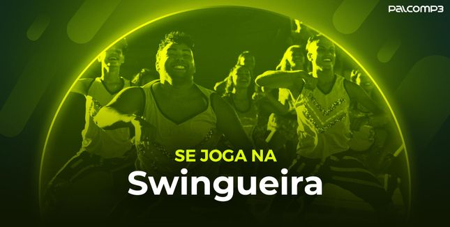 Imagem da playlist Se joga na swingueira