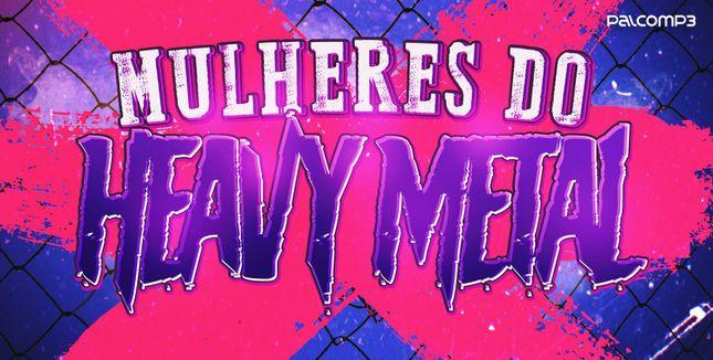 Imagem da playlist Mulheres do heavy metal
