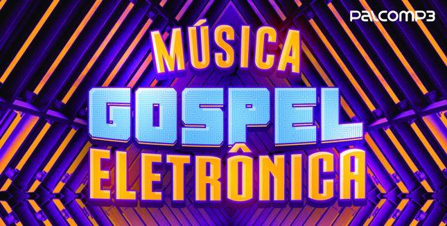 Imagem da playlist Música Gospel Eletrônica