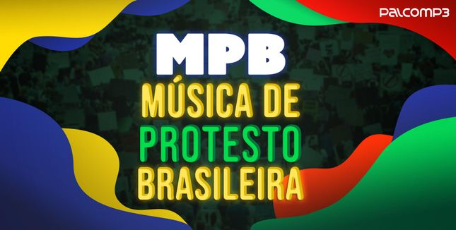 Imagem da playlist MPB - Música de Protesto Brasileira