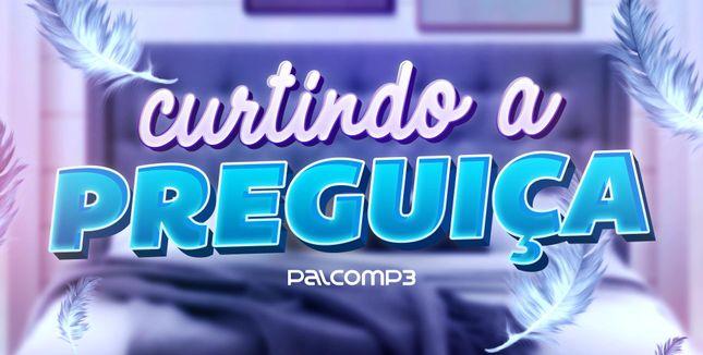 Imagem da playlist Curtindo a preguiça
