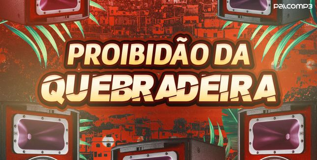 Imagem da playlist Proibidão da quebradeira