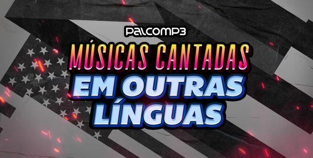 Imagem da playlist Músicas cantadas em outras línguas