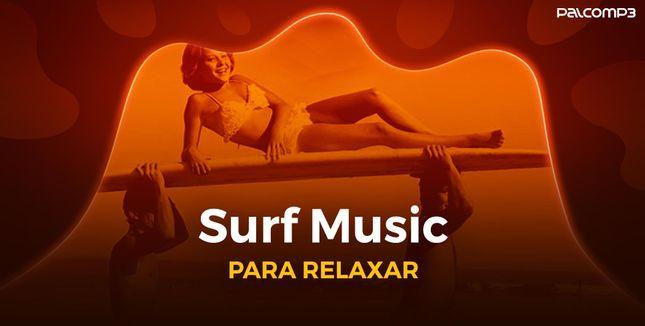 Imagem da playlist Surf music para relaxar