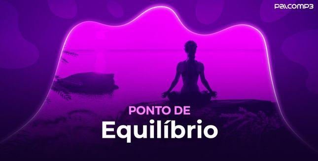 Imagem da playlist Ponto de equilíbrio