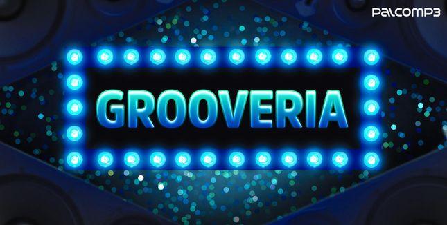 Imagem da playlist Grooveria