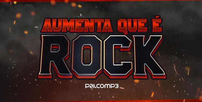 Imagem da playlist Aumenta que é rock