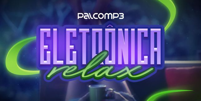 Imagem da playlist Eletrônica relax