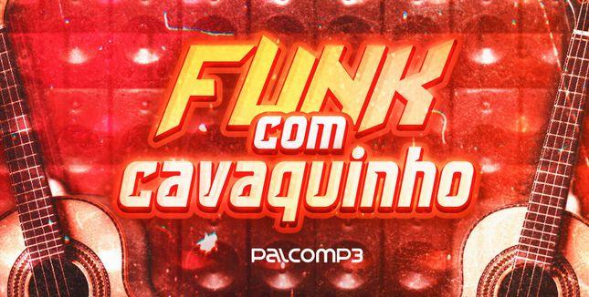 Imagem da playlist Funk com cavaquinho