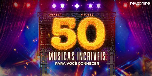 Imagem da playlist 50 músicas incríveis para você conhecer