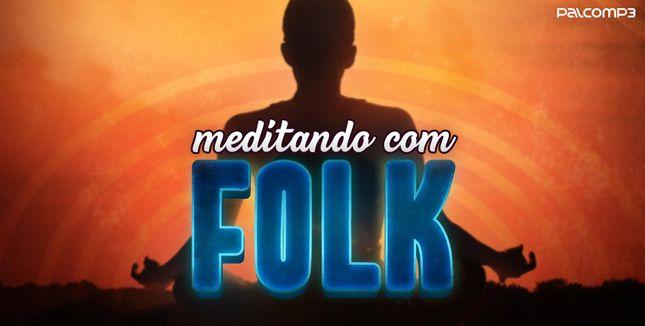 Imagem da playlist Meditando com Folk