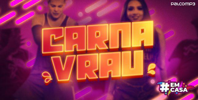 Imagem da playlist Carnavrau #EmCasa