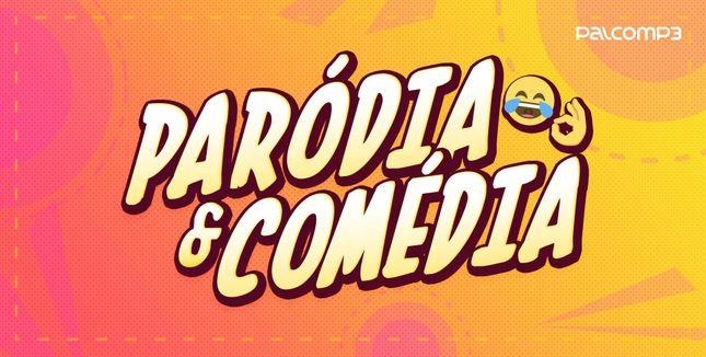 Imagem da playlist Paródia & Comédia
