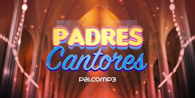 Imagem da playlist Padres cantores