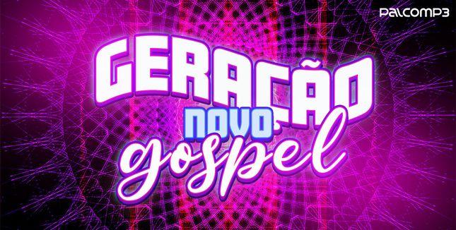 Imagem da playlist Geração novo gospel