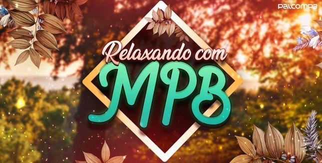 Imagem da playlist Relaxando com MPB