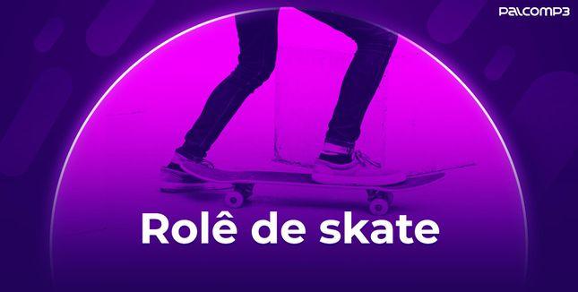 Imagem da playlist Rolê de skate