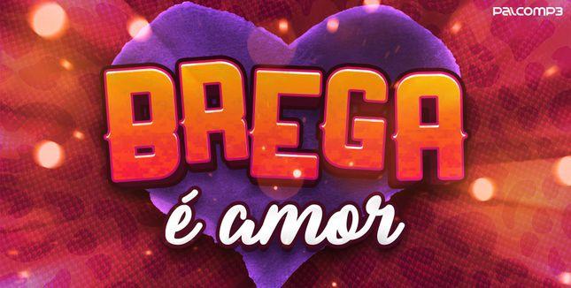 Imagem da playlist Brega é amor