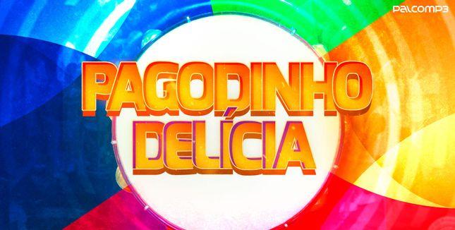 Imagem da playlist Pagodinho delícia
