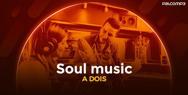 Imagem da playlist Soul music a dois