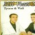 Tyone & Vall