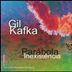 Gil Kafka - A Parábola da Inexistência
