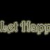 Let Happen