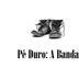 Pé Duro: A Banda