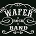 Wafer Rock Band