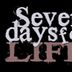 Seven Days For Life