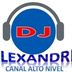 Canal Alto Nivel DJ ALEXANDRE LOPES