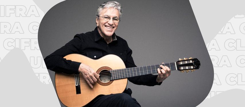 Post em destaque: Cifras de músicas de Caetano Veloso: as melhores pra evoluir no violão