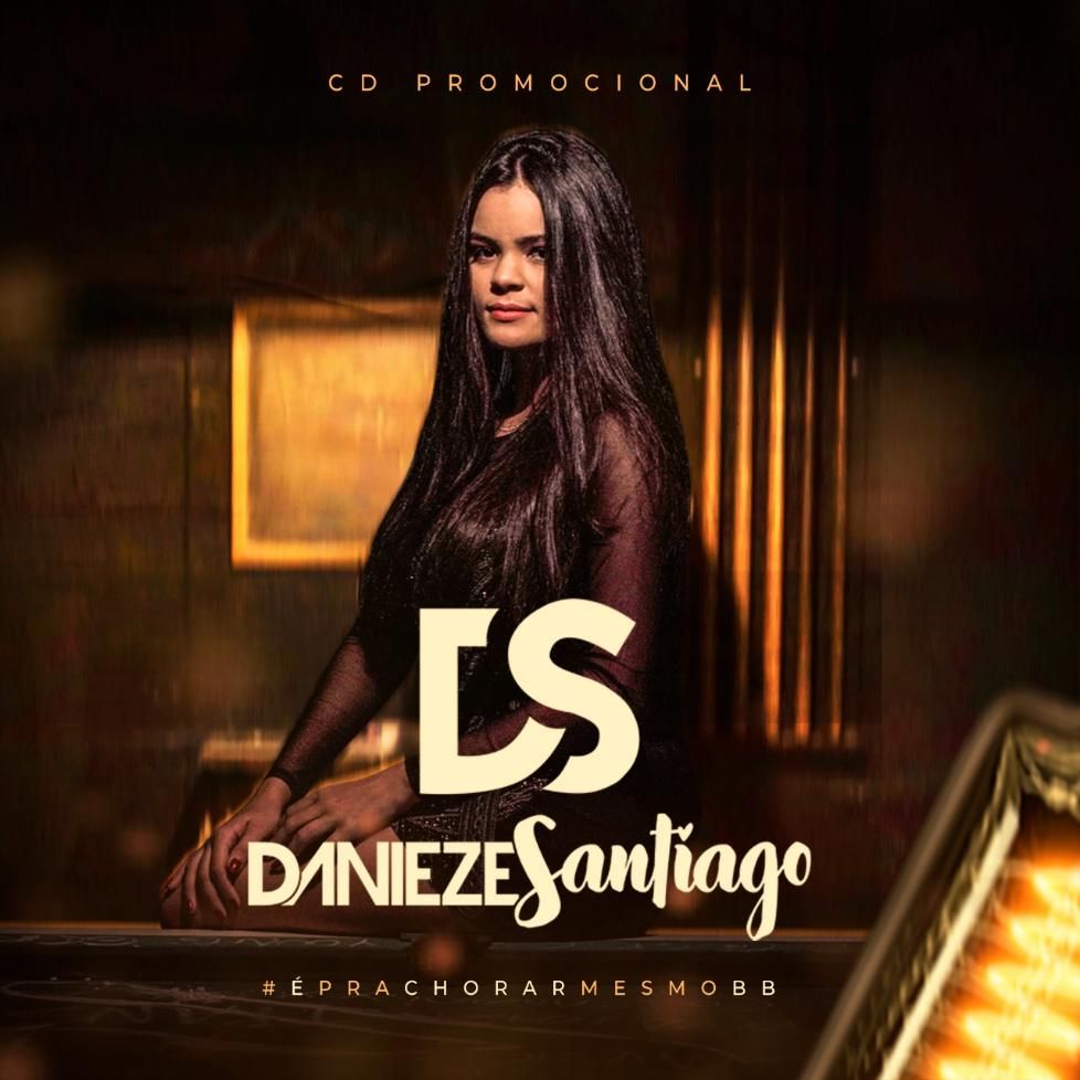 Danieze Santiago - Palco MP3