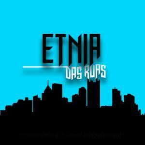 Etnia Das Ruas