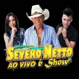 Severo Netto Ao Vivo é Show