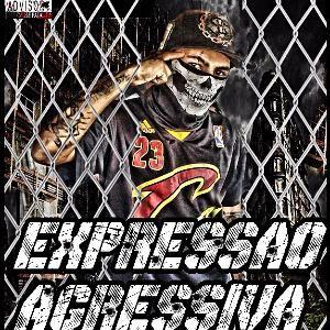EXPRESSÃO AGRESSIVA