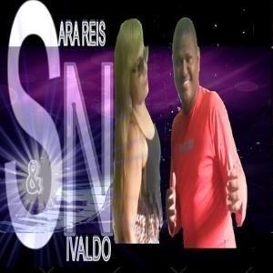 SARA REIS& NIVALDO SARA REIS & NIVALDO