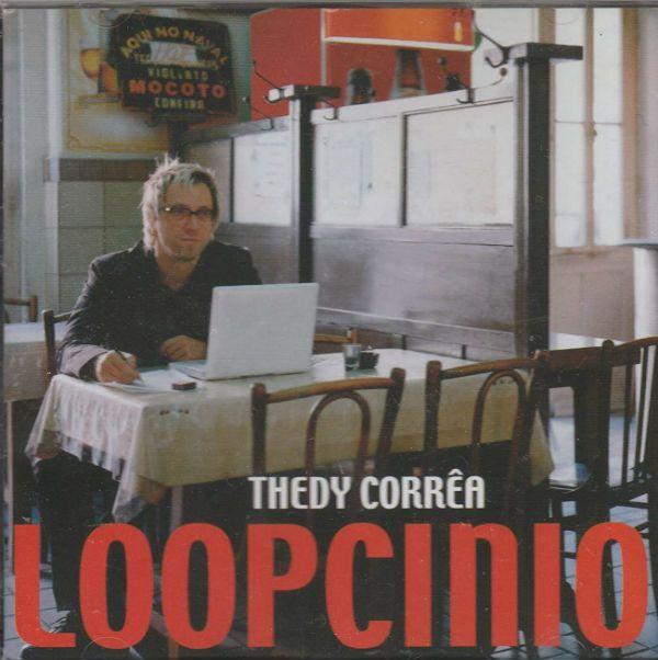 Capa do CD Loopcinio, de Thedy Corrêa, lançado em 2005