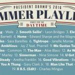 Playlist diurna de Obama (Foto: Reprodução)