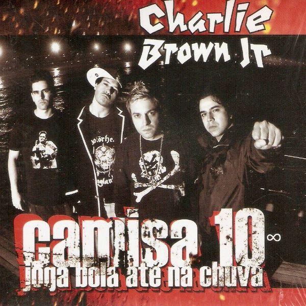 Capa de Camisa 10 joga bola até na chuva, disco da banda Charlie Brown Jr