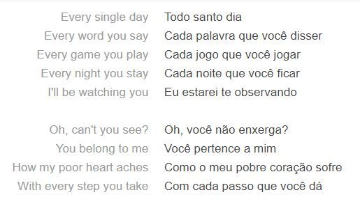 Trecho da letra da música Every Breath You Take, hit da banda The Police