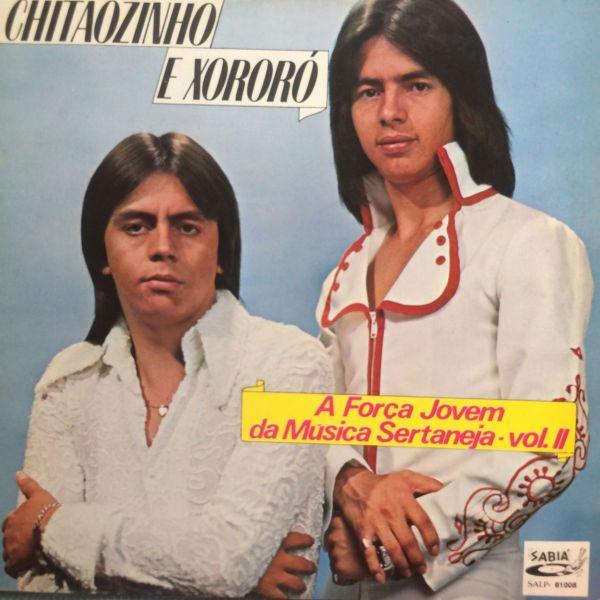 Capa do Lp Chitaozinho E Xororo ( A Força Jovem Da Musica Sertaneja)