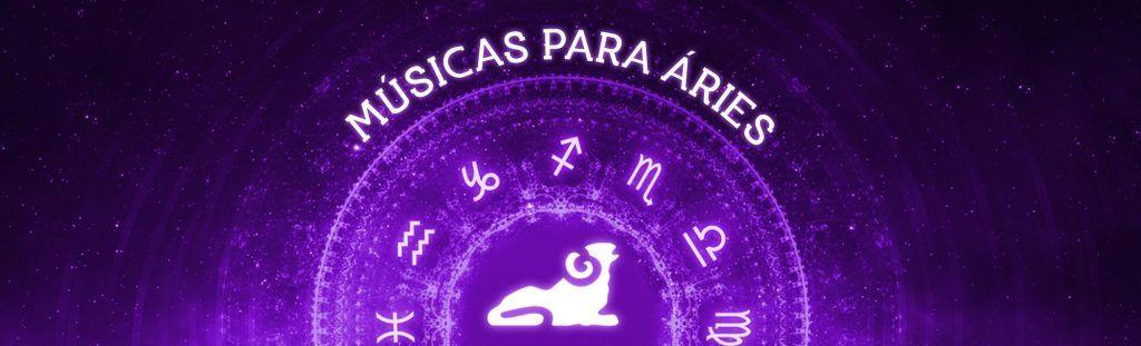 Músicas para Áries