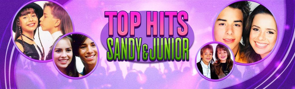 Playlist top hits de Sandy & Junior
