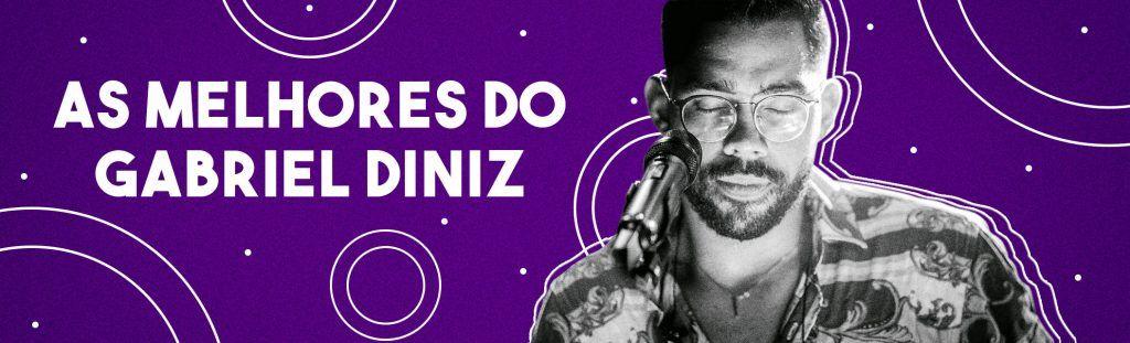 """Playlist """"As melhores do Gabriel Diniz"""""""