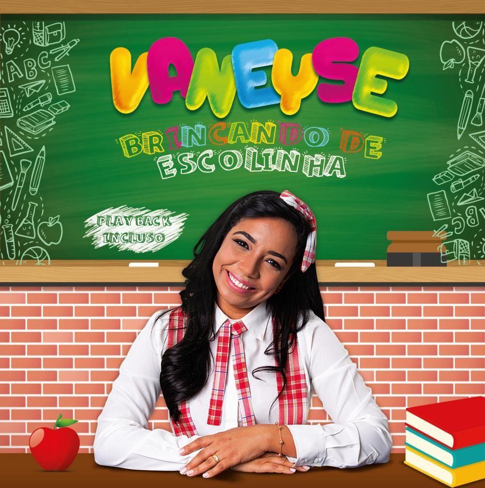 Capa do álbum Brincando de Escolinha, de Vaneyse