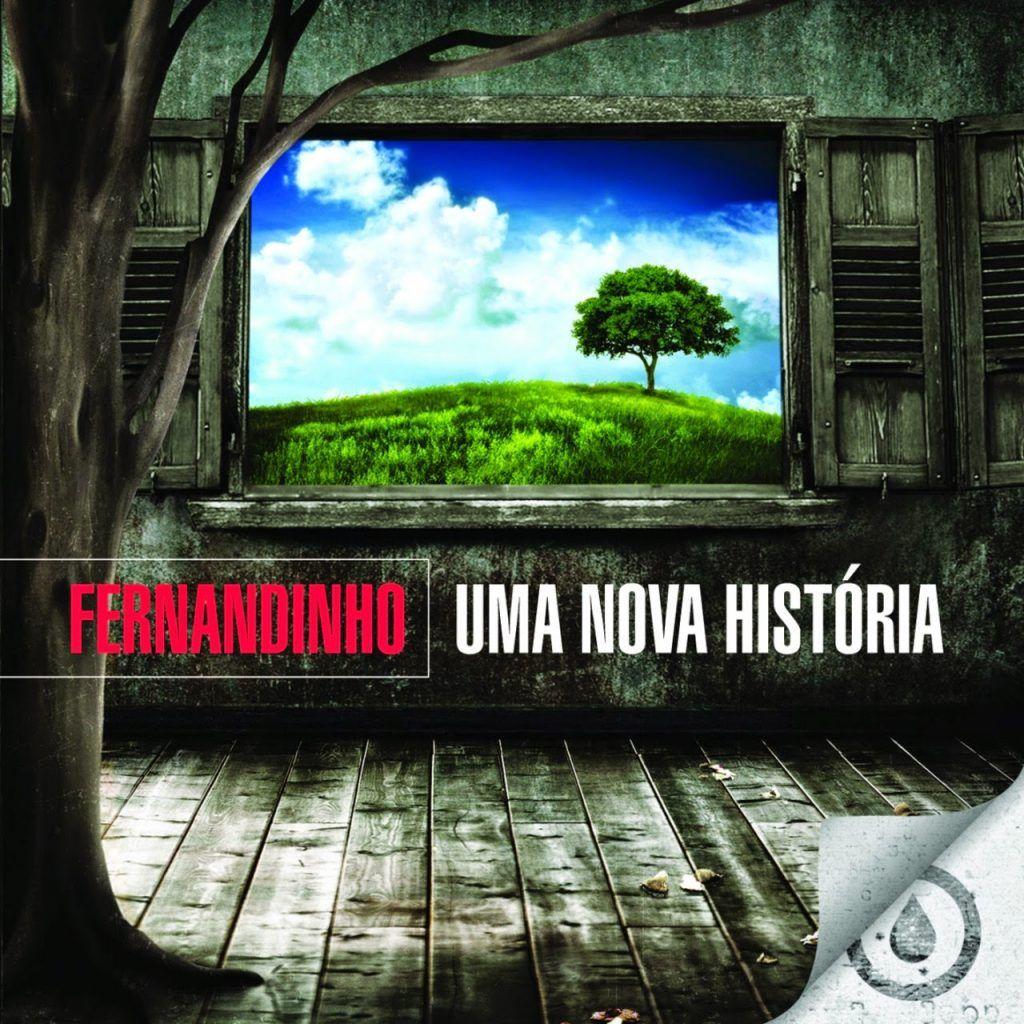 Capa do álbum Uma Nova História, do cantor gospel Fernandinho